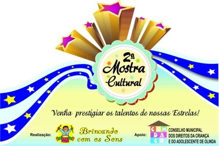 A Associação Nossa Voz em Ação, divulga a 2ª Mostra Cultural